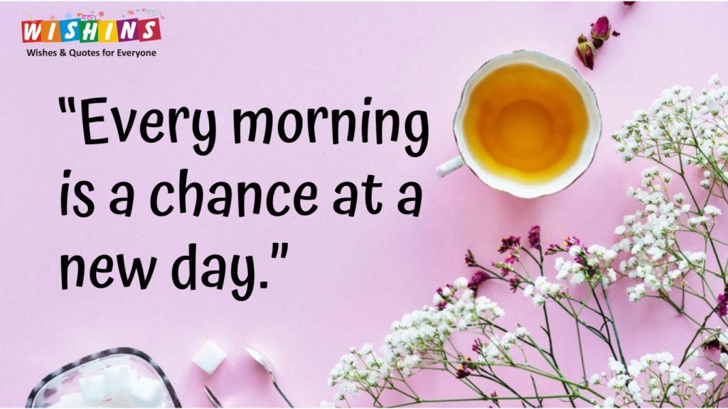 good morning tea and flower